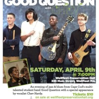 Community Radio of Cape Cod presents Good Question w/special guest Chev Hardy