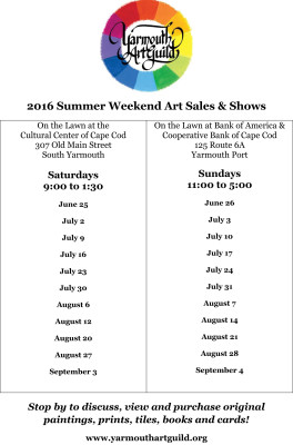 2016 Summer Weekend Outdoor Art Sales & Shows - Yarmouth Port