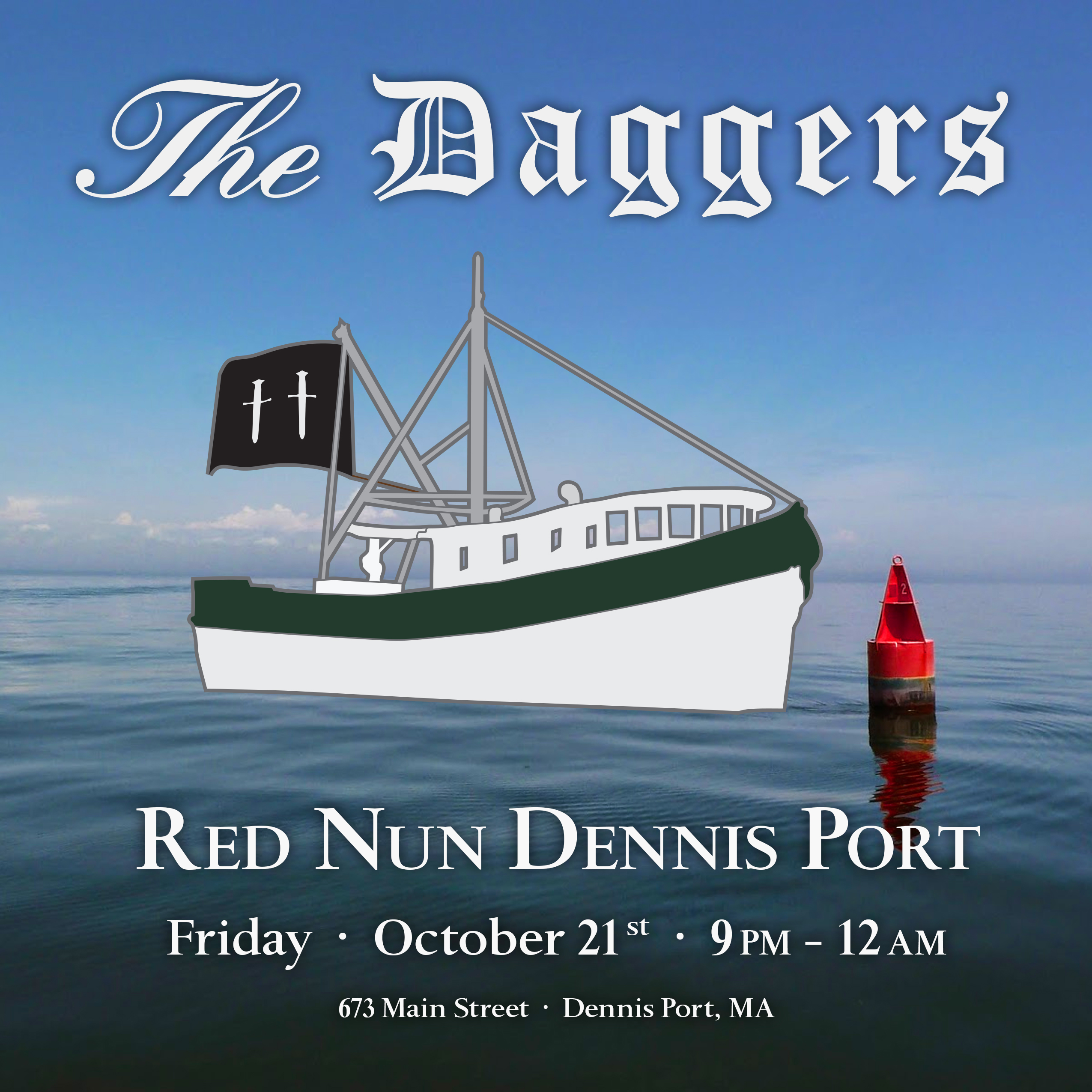 The Daggers At Red Nun Dennisport Presented By The Daggers