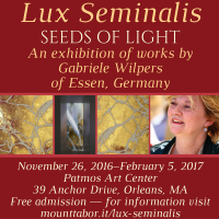 Lux Seminalis - Seeds of Light - Exhibition of Works by Gabriele Wilpers