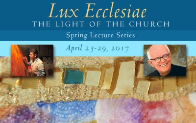 primary-Lux-Ecclesiae--The-Light-of-the-Church----Spring-Lecture-Series-1485550597