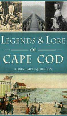 Legends and Lore of Cape Cod