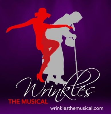 Wrinkles, The Musical - A World Premiere