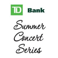 TD Bank Summer Concert Series Presents: Canon Hill