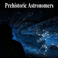 "Nature Screen presents ""Prehistoric Astronomers"""