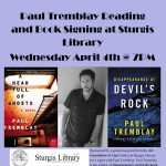 Paul Tremblay Reading and Book Signing at Sturgis Library
