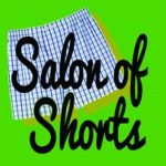 Salon of Shorts