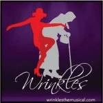 Wrinkles, The Musical