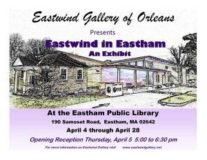 """Eastwind in Eastham"" - an exhibit"