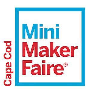 5th Annual Cape Cod Mini Maker Faire