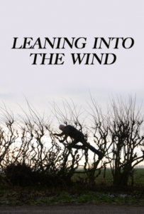 Indie Doc Series: Leaning Into The Wind