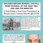 DECADES BEFORE BORDEN: THE FALL RIVER SCANDAL. A Greg Williams True Crime Presentation