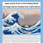 Japan and Its Prints in the Floating World At Sturgis Library
