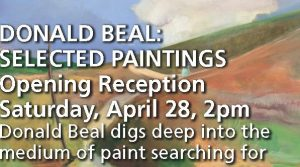 DONALD BEAL: SELECTED PAINTINGS Opening Reception