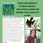 Backyard Birds and Birding Tour at Sturgis Library