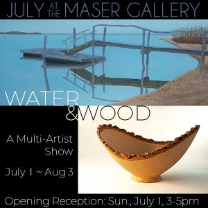 """Water & Wood"" - A Multi-artist Show"