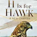 """Nature Screen presents """"H is for Hawk"""""""