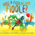 Does a Fiddler Crab Fiddle? Storytime with co-authors Artemis Roehrig and Corinne Demas