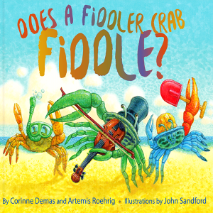 Does a Fiddler Crab Fiddle? Storytime with co-auth...