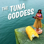 The Tuna Goddess