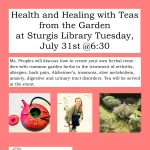 Health and Healing with Teas from the Garden at Sturgis Library