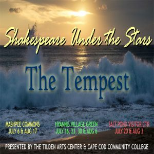 "Shakespeare Under the Stars presents ""The Tempest""..."