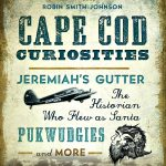 Cape Cod Curiosities with Author Robin Smith-Johnnson