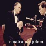 Frank Sinatra & Antonio Carlos Jobim Concert