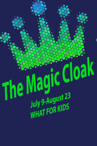 WHAT for Kids: The Magic Cloak