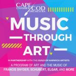 Cape Cod Chamber Orchestra Launches Inaugural Season with Music Through Art Mixed Media Experience