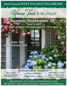 42nd West Falmouth Library House Tour and Boutique...