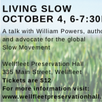 Wellfleet Farmers Market presents: Living Slow - A Talk with William Powers