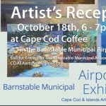 Barnstable Municipal Airport Exhibit IV Artist's Reception & Kick-Off Exhibit V