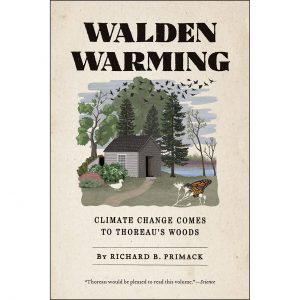 """Walden Warming: Change Comes to Thoreau's Woods"""