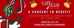 "Cape Cod Chamber Orchestra ""Farewell to 2018"", A Benefit Concert for the Fostering a Dream Fund"