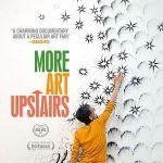 """Art Film Screening: """"More Art Upstairs"""" by Jody Hassett Sanchez"""