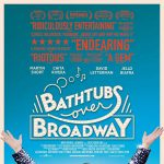 Dinner & A Movie: Bathtubs Over Broadway