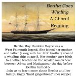"""Bertha Goes Whaling"" – A Choral Reading"