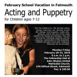February School Vacation in Falmouth Acting and Puppetry Workshop