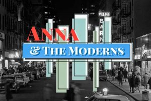 Anna and the Moderns: The Loft Restaurant...March ...