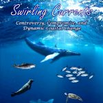Swirling Currents: Controversy, Compromise and Dynamic Coastal Change With Sandy Macfarlane
