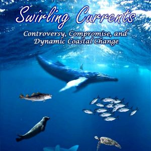 Swirling Currents: Controversy, Compromise and Dyn...