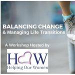 Workshop: Balancing Change & Managing Life Transitions