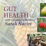 Gut Health with Community Herbalist Sarah Naciri
