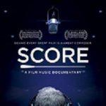 Art Film Screening: SCORE: A Film Music Documentary