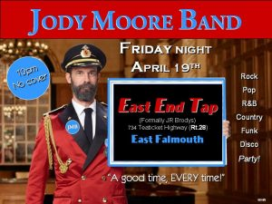 Jody Moore Band @ East End Tap, East Falmouth!