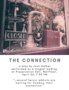 The Connection - A Staged Reading