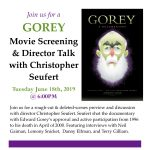 GOREY: Movie Screening & Director Talk with Christopher Seufert