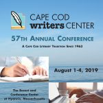 The 57th Cape Cod Writers Center Conference August...