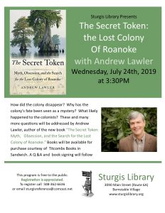 The Search for the Lost Colony of Roanoke with Andrew Lawler